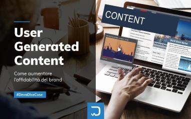 User Generated Content: come aumentare l'affidabilità del brand