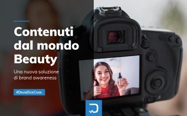 Contenuti dal mondo beauty: una nuova soluzione di brand awareness