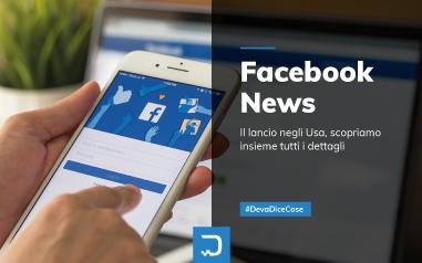 Facebook News: scopriamo insieme tutti i dettagli del nuovo aggiornamento
