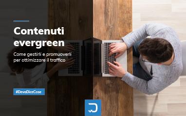 Contenuti evergreen: dalla redazione alla promozione