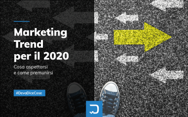 Digital marketing 2020: trend, topic e innovazioni