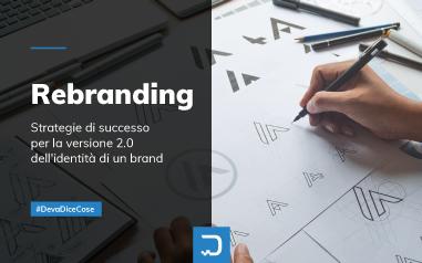 Rebranding: tendenze e applicazioni