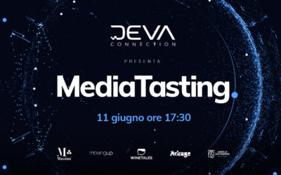 Media Tasting: l'evento post-digital firmato Deva Connection
